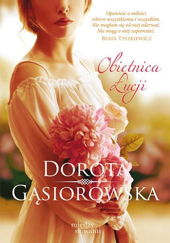 Obietnica Łucji - Dorota Gąsiorowska | okładka
