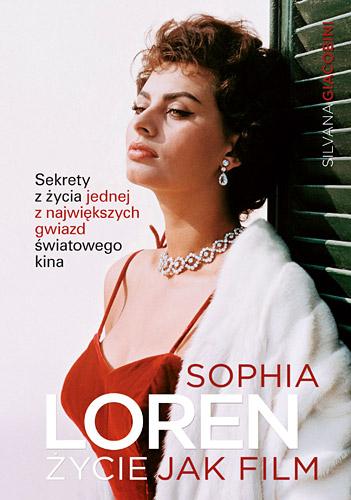 Sophia Loren: życie jak film - Silvana Giacobini  | okładka