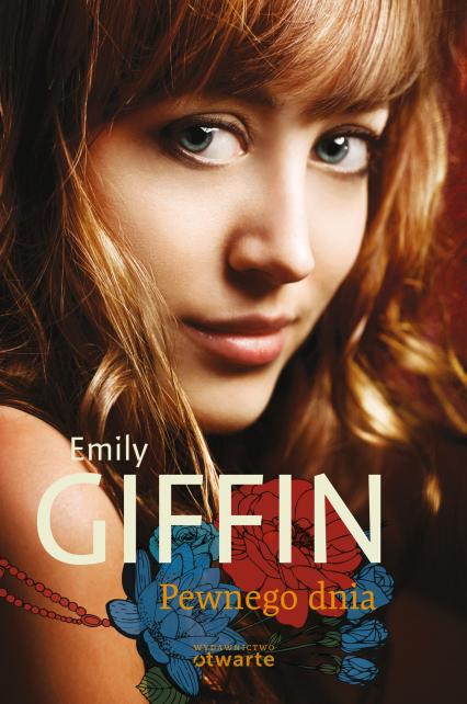Pewnego dnia - Emily Giffin  | okładka