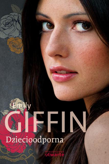 Dziecioodporna - Emily Giffin  | okładka