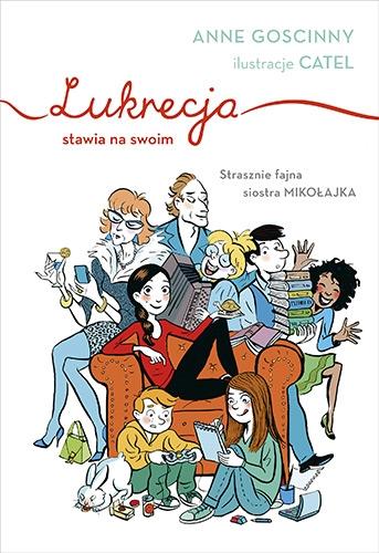 Lukrecja stawia na swoim - Anne Goscinny | okładka