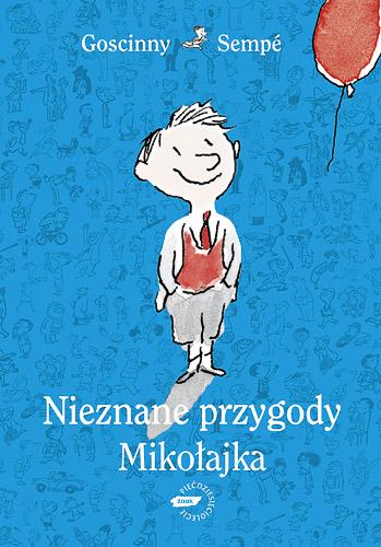 Nieznane przygody Mikołajka - René Goscinny, Jean-Jacques Sempé  | okładka