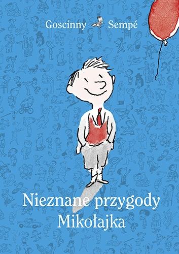 Nieznane przygody Mikołajka (wydanie 2021) - Goscinny & Sempé   okładka