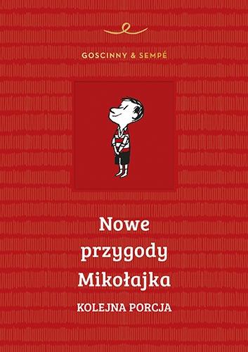 Nowe przygody Mikołajka. Kolejna porcja  - Rene Goscinny, Jean-Jacques Sempe | okładka