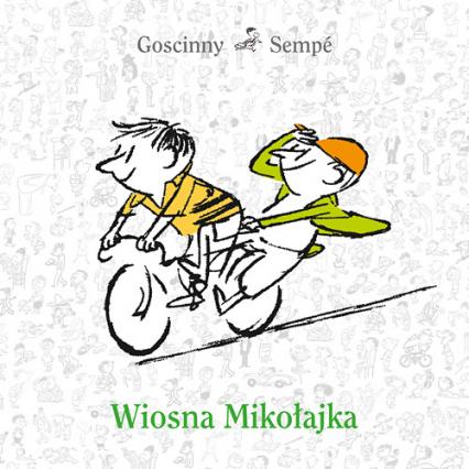 Wiosna Mikołajka - René Goscinny, Jean-Jacques Sempé | okładka
