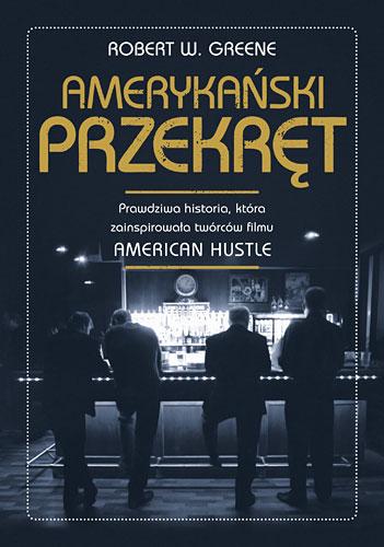 Amerykański przekręt  - Robert W. Greene | okładka
