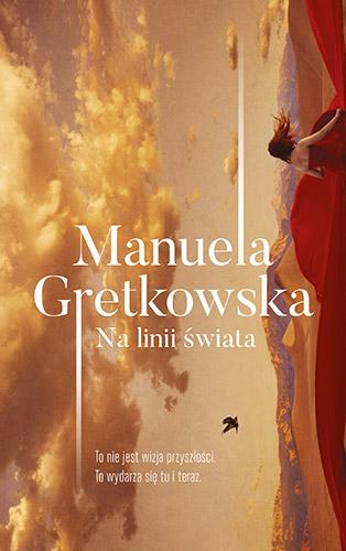 Na linii świata - Manuela Gretkowska | okładka
