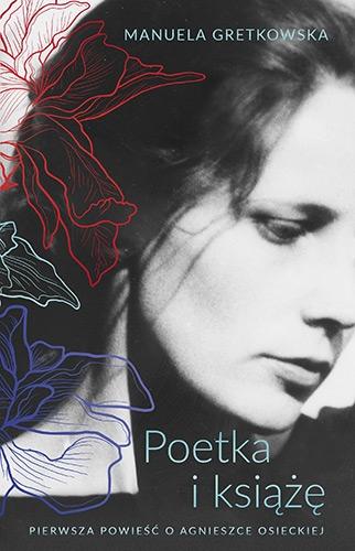 Poetka i książę - Manuela Gretkowska | okładka