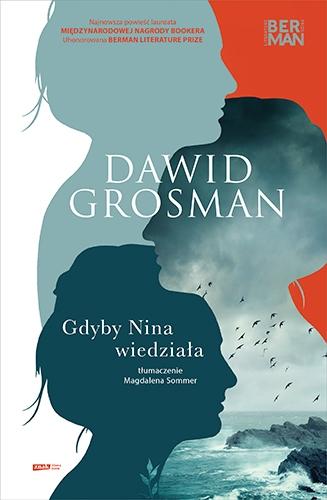 Gdyby Nina wiedziała  - Dawid Grosman | okładka