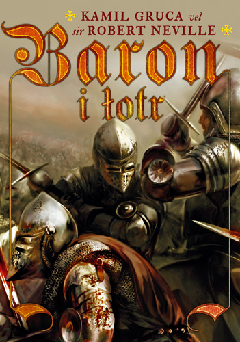Baron i łotr - Kamil Gruca  | okładka