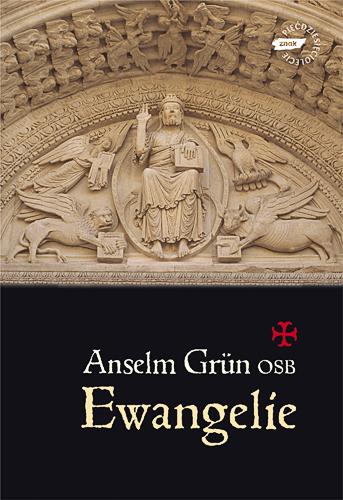 Ewangelie - Anselm Grün  | okładka