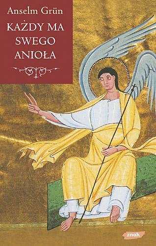 Każdy ma swego anioła - Anselm Grün  | okładka