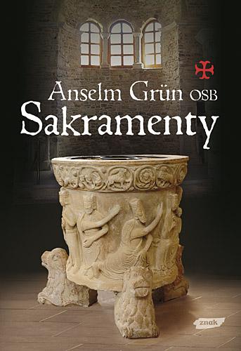 Sakramenty - Anselm Grün  | okładka