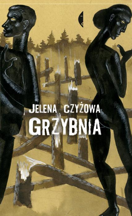 Grzybnia - Jelena Czyżowa | okładka