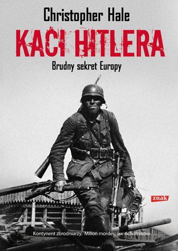 Kaci Hitlera. Brudny sekret Europy - Christopher Hale  | okładka