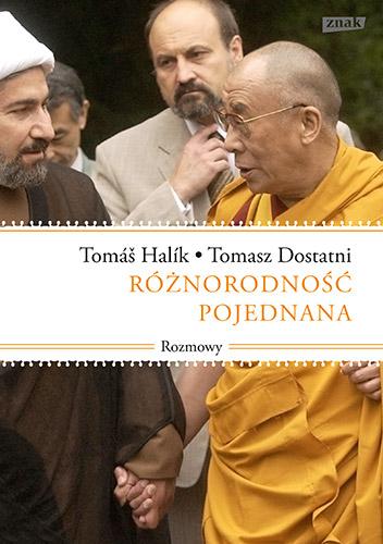 Różnorodność pojednana. Rozmowy - Tomáš Halík, Tomasz Dostatni | okładka