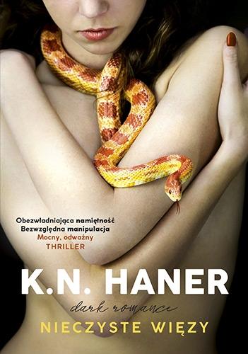 Nieczyste więzy - K. N. Haner | okładka