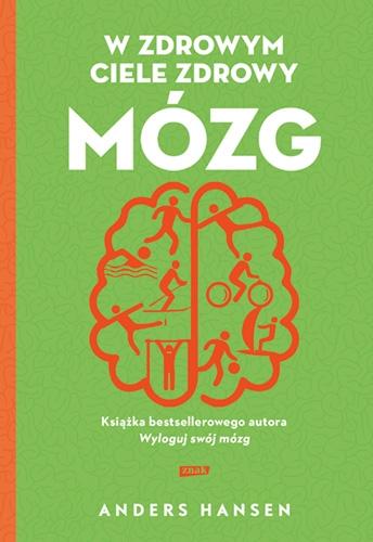 W zdrowym ciele zdrowy mózg (2021) - Anders Hansen | okładka