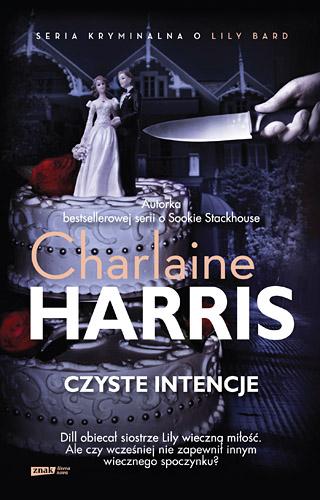 Czyste intencje - Charlaine  Harris   | okładka