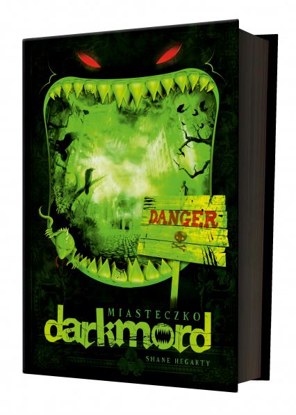 Miasteczko Darkmord - Shane Hegarty | okładka