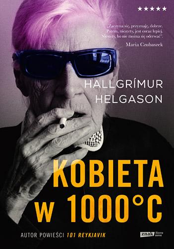 Kobieta w 1000°C. Na podstawie wspomnień Herbjörg Maríi Björnsson  - Hallgrimur Helgason | okładka