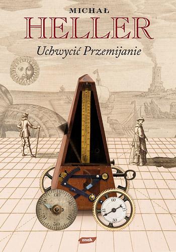 Uchwycić przemijanie - Michał Heller  | okładka