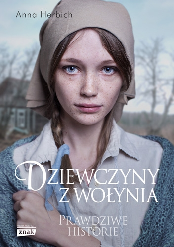 Dziewczyny z Wołynia - Anna Herbich | okładka