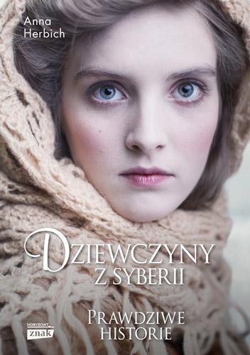 Dziewczyny z Syberii - Anna Herbich | okładka