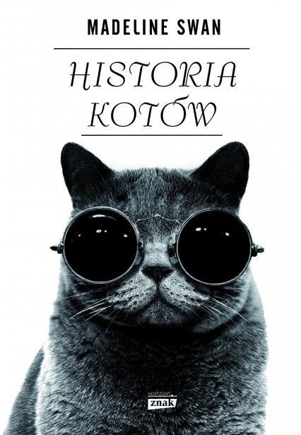 Historia kotów - Madeline Swan  | okładka
