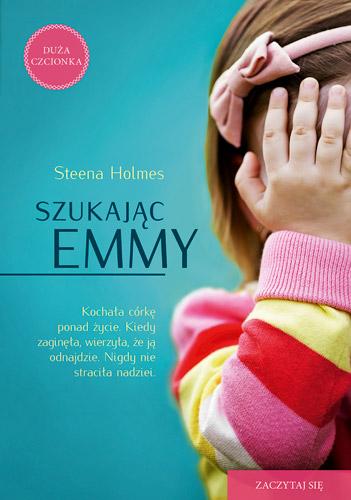 Szukając Emmy  - Steena Holmes | okładka