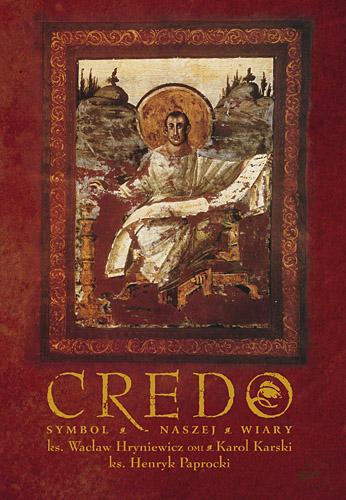 Credo. Symbol wspólnej wiary - ks. Wacław Hryniewicz, Karol  ... | okładka