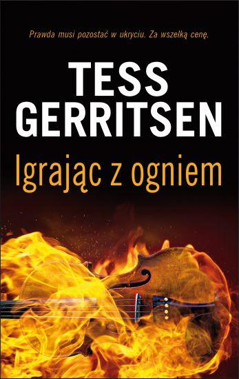 Igrając z ogniem - Tess Gerritsen | okładka