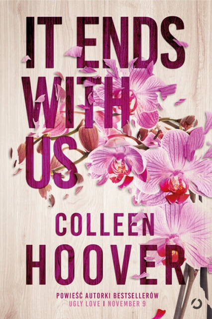It Ends with Us [nowe wydanie] - Colleen Hoover | okładka