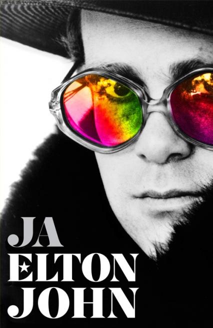 Ja. Pierwsza i jedyna autobiografia Eltona Johna. - Elton John | okładka