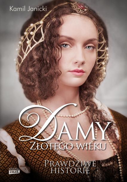 Damy złotego wieku - Kamil Janicki | okładka