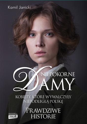 Niepokorne damy - Kamil Janicki  | okładka