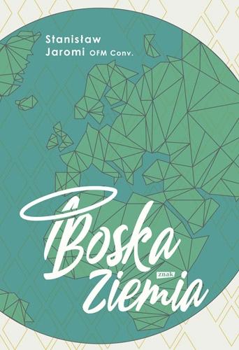 Boska Ziemia - Stanisław Jaromi | okładka