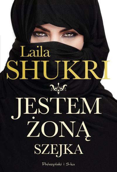 Jestem żoną szejka - Laila Shukri | okładka