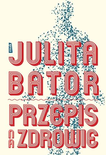 Przepis na zdrowie - Julita Bator | okładka