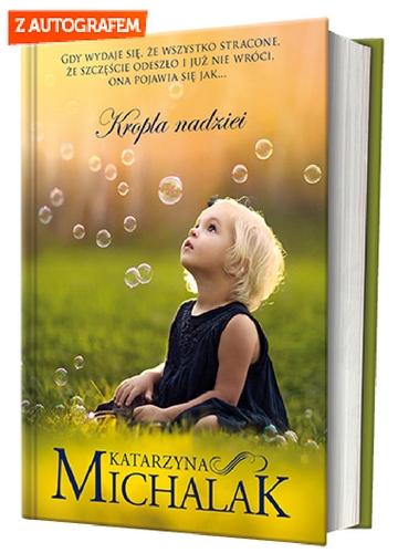 Kropla nadziei - Katarzyna Michalak | okładka
