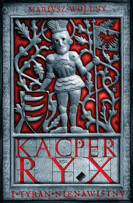 Kacper Ryx i tyran nienawistny - Mariusz Wollny  | okładka