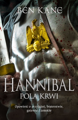 Hannibal. Pola krwi - Ben Kane | okładka