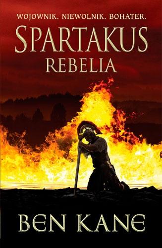 Spartakus. Rebelia - Ben Kane | okładka
