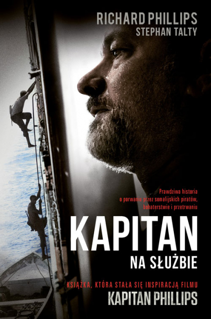 Kapitan. Na służbie - Richard Phillips, Stephan  Talty | okładka