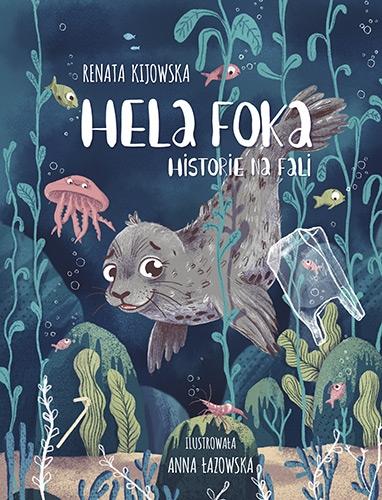 Hela Foka. Historie na fali - Renata Kijowska | okładka