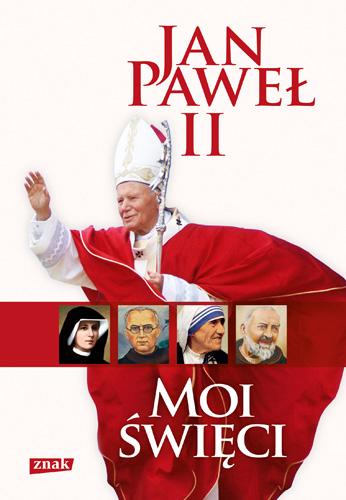 Moi święci - papież   Jan Paweł II  | okładka