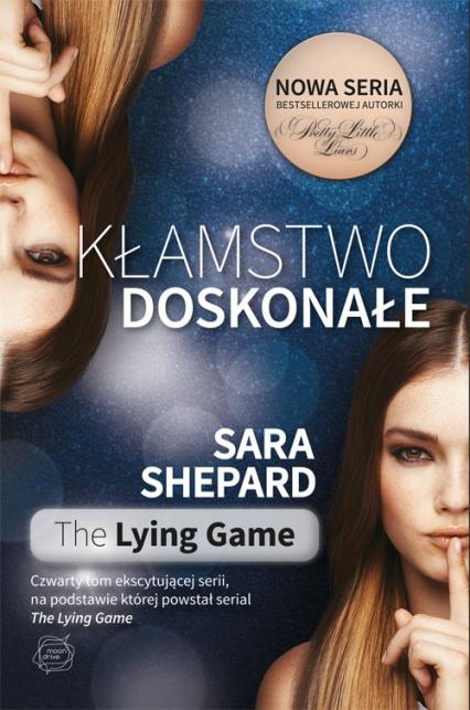 Kłamstwo doskonałe  - Sara Shepard | okładka