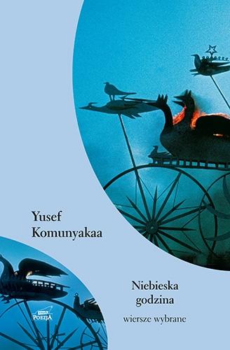 Niebieska godzina - Komunyakaa Yusef | okładka