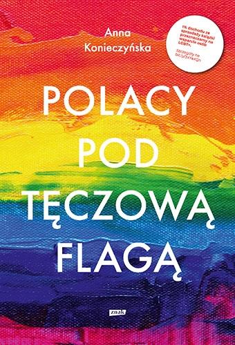 Polacy pod tęczową flagą  - Anna Konieczyńska | okładka