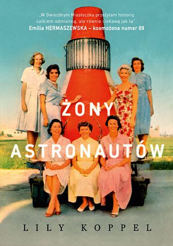 Żony astronautów - Lily Koppel | okładka
